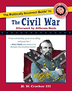 The politically incorrect guide to the civil war.