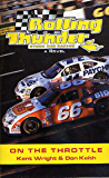 Rolling Thunder Stock Car Racing: On The Throttle: A Novel