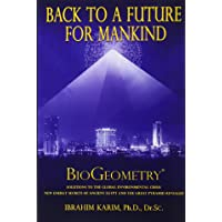 Back To a Future for Mankind: BioGeometry