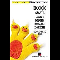 Educação infantil: Saberes e fazeres da formação de professores