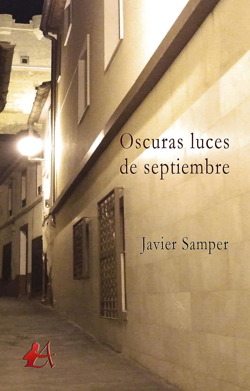 Oscuras luces de septiembre eBook: Javier Samper: Amazon.es ...