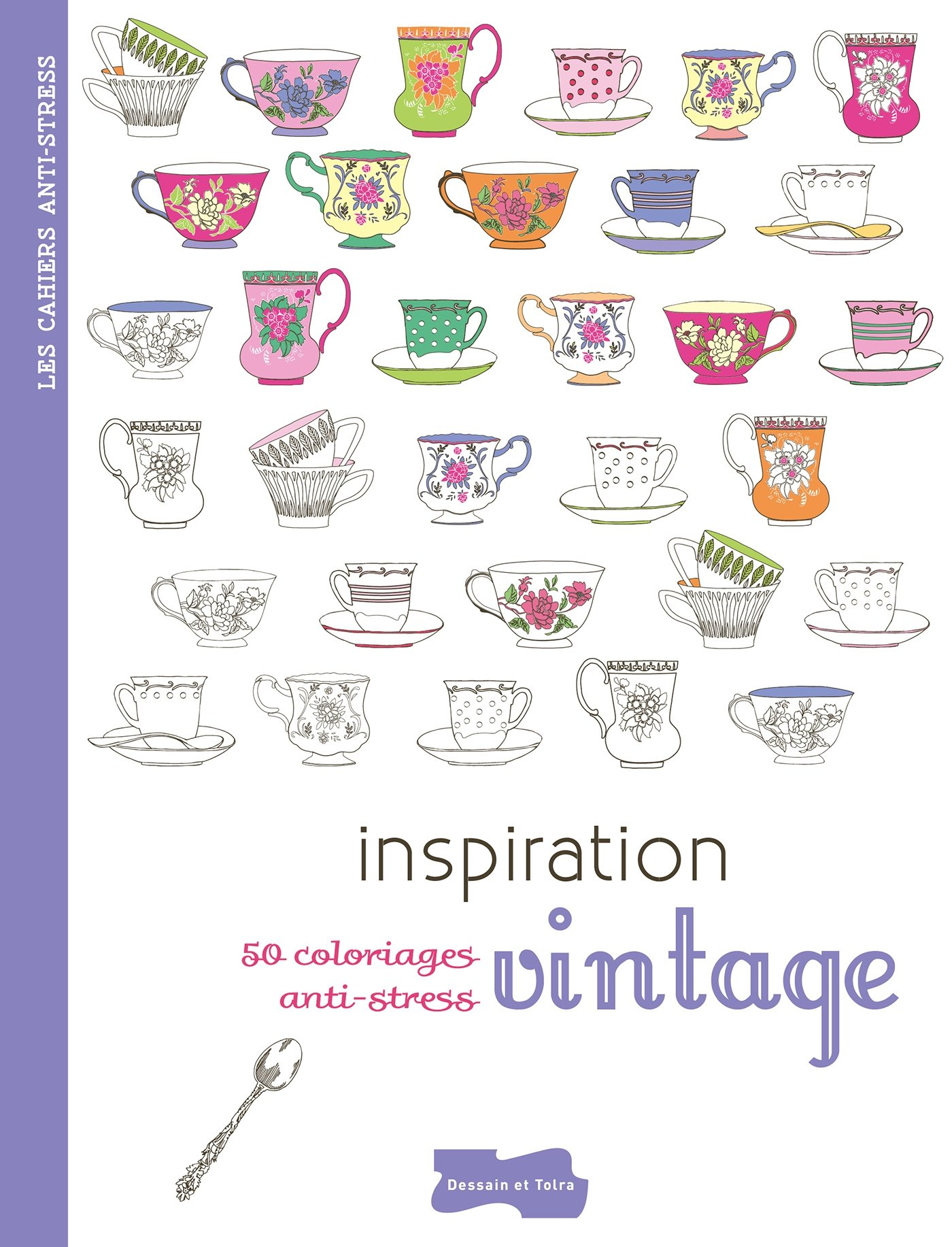Inspiration Vintage 50 Coloriages Anti Stress French Edition