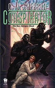 Conspirator (Foreigner series Book 10)
