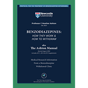 Benzodiazepines: How They Work & How to Withdraw aka The Ashton Manual