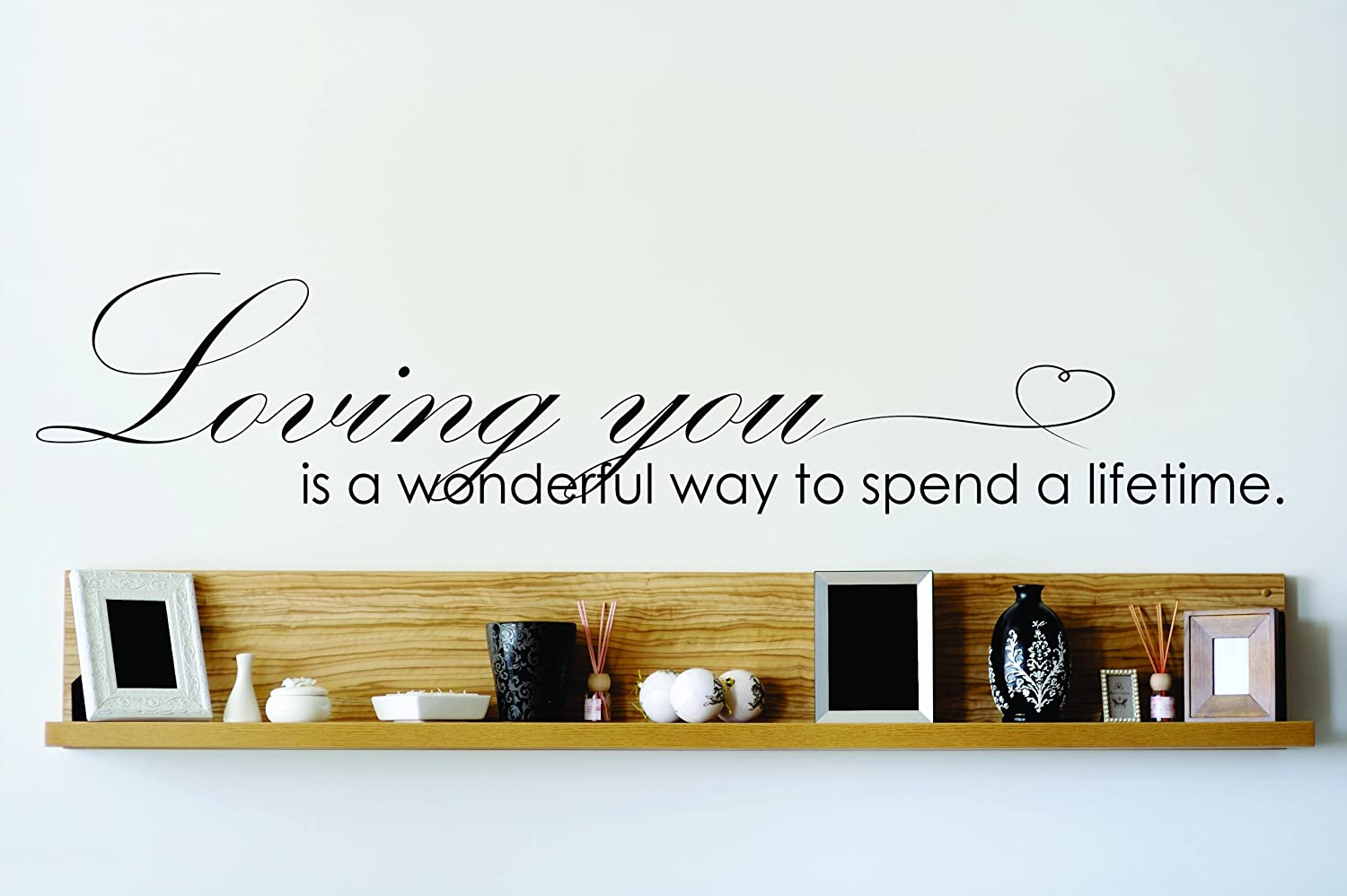 Design with Vinyl OMG 727 Black Loving You Is A Wonderful Way To Spend A Lifetime. Quote Lettering Decal Home Decor Kitchen Living Room Bathroom,10x40-Inch, Black