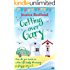 Getting over Gary: How do you move on when life keeps throwing surprises at you? (Welcome to Whitsborough Bay Book 2)