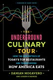 The Underground Culinary Tour: How the New Metrics