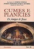 Cumes e Planícies Vol. 3