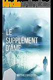 Le Supplément d'Âme (French Edition)