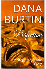Perfection: A Stepping Stone Story Kindle Edition