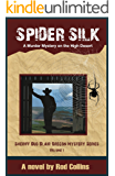 Spider Silk: A Murder Mystery on the High Desert (Sheriff Bud Blair Oregon Mystery Series Book 1)