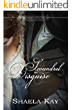 Scoundrel In Disguise (Journeys of the Heart Book 2)