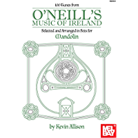 100 Tunes from O'Neill's Music of Ireland: Selected and Arranged in Sets for Mandolin book cover