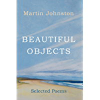 Beautiful Objects: Selected Poems