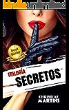 Secretos: Trilogía completa