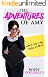 Amy Gets An Education: The Adventures of Amy