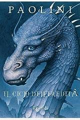 Il Ciclo dell'Eredità: Eragon / Eldest / Brisingr / Inheritance (Italian Edition) Kindle Edition