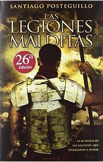 Las legiones malditas (HISTÓRICA)