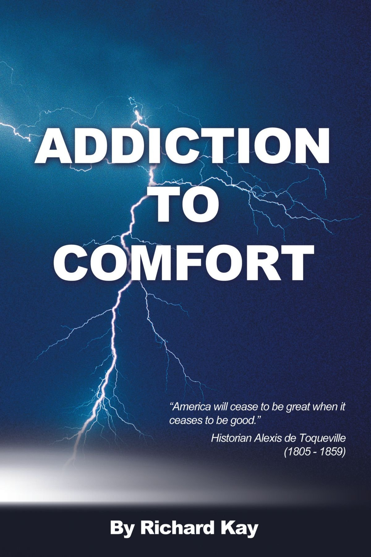 Download Addiction to Comfort: America Will Cease to be Great When it Ceases to be Good pdf