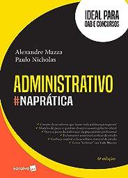 Administrativo #naprática - 4ª edição de 2018