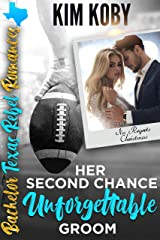 Her Second Chance Unforgettable Groom: Sweet, Christian Romance. No Regrets Christmas (Bachelor Texas Rebel Romances Book 2) Kindle Edition