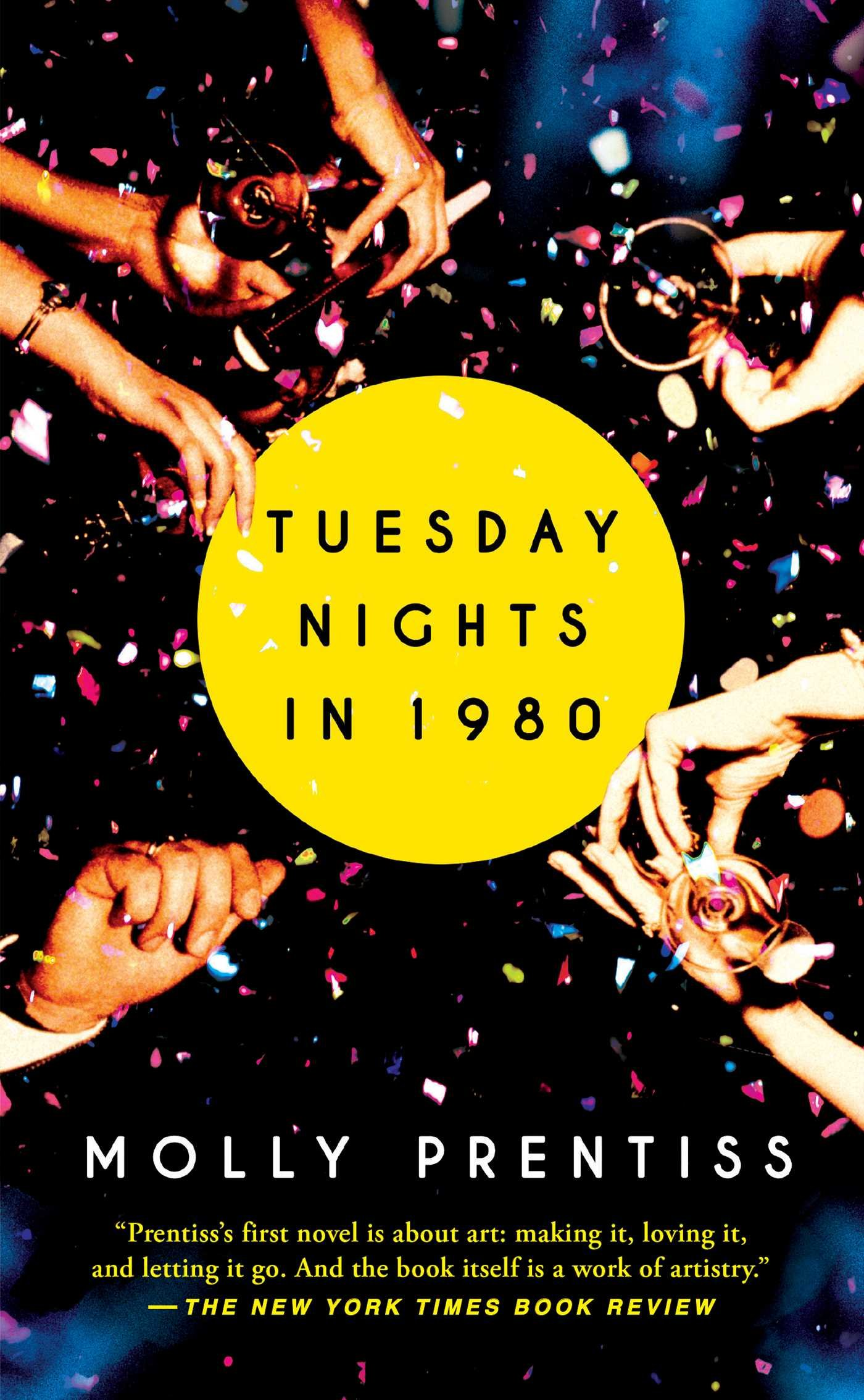 Tuesday Nights 1980 Molly Prentiss product image