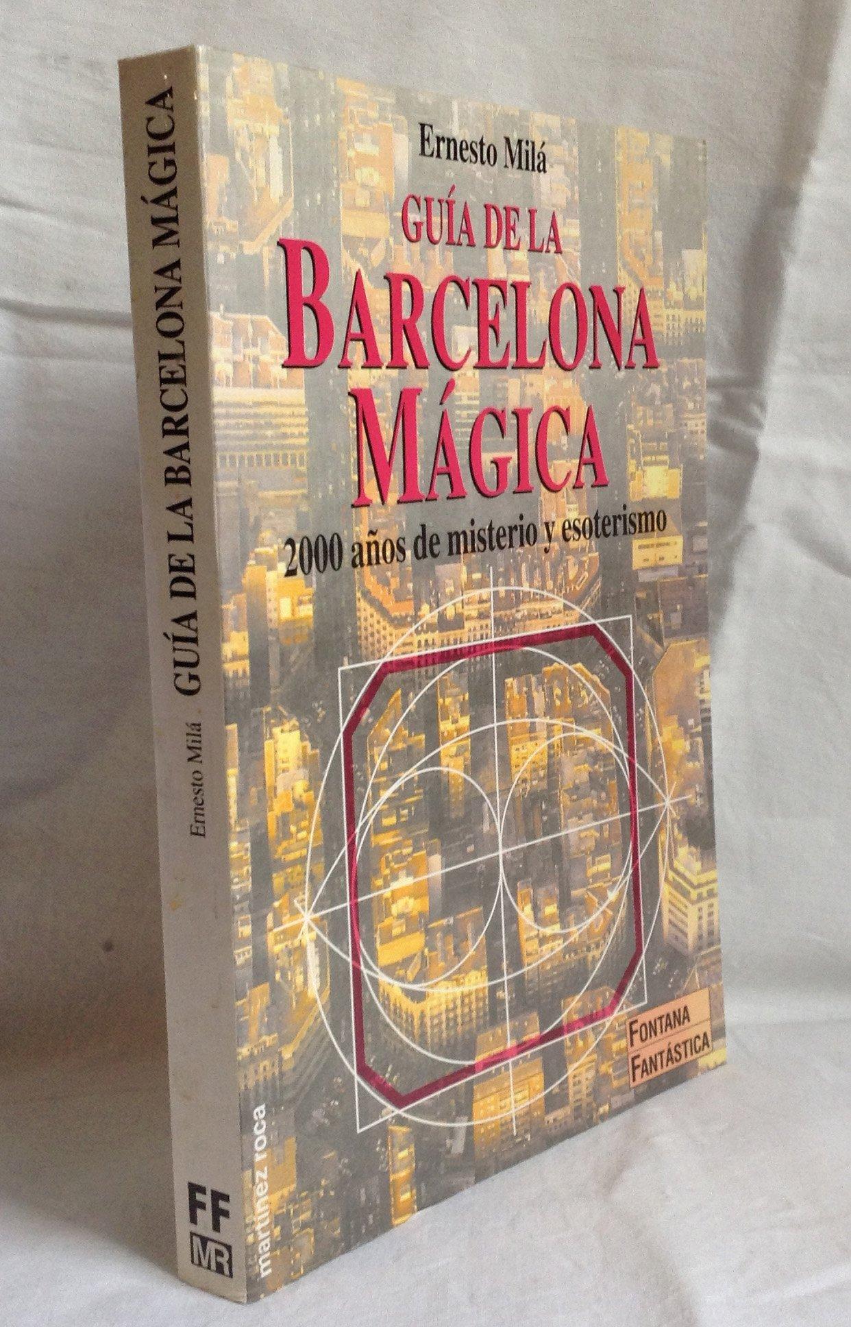 Guia de la Barcelona magica: Amazon.es: Mila, Ernesto: Libros