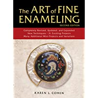 The Art of Fine Enameling: Second Edition