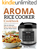 The Ultimate Rice Cooker Cookbook: 250 No-Fail Recipes for