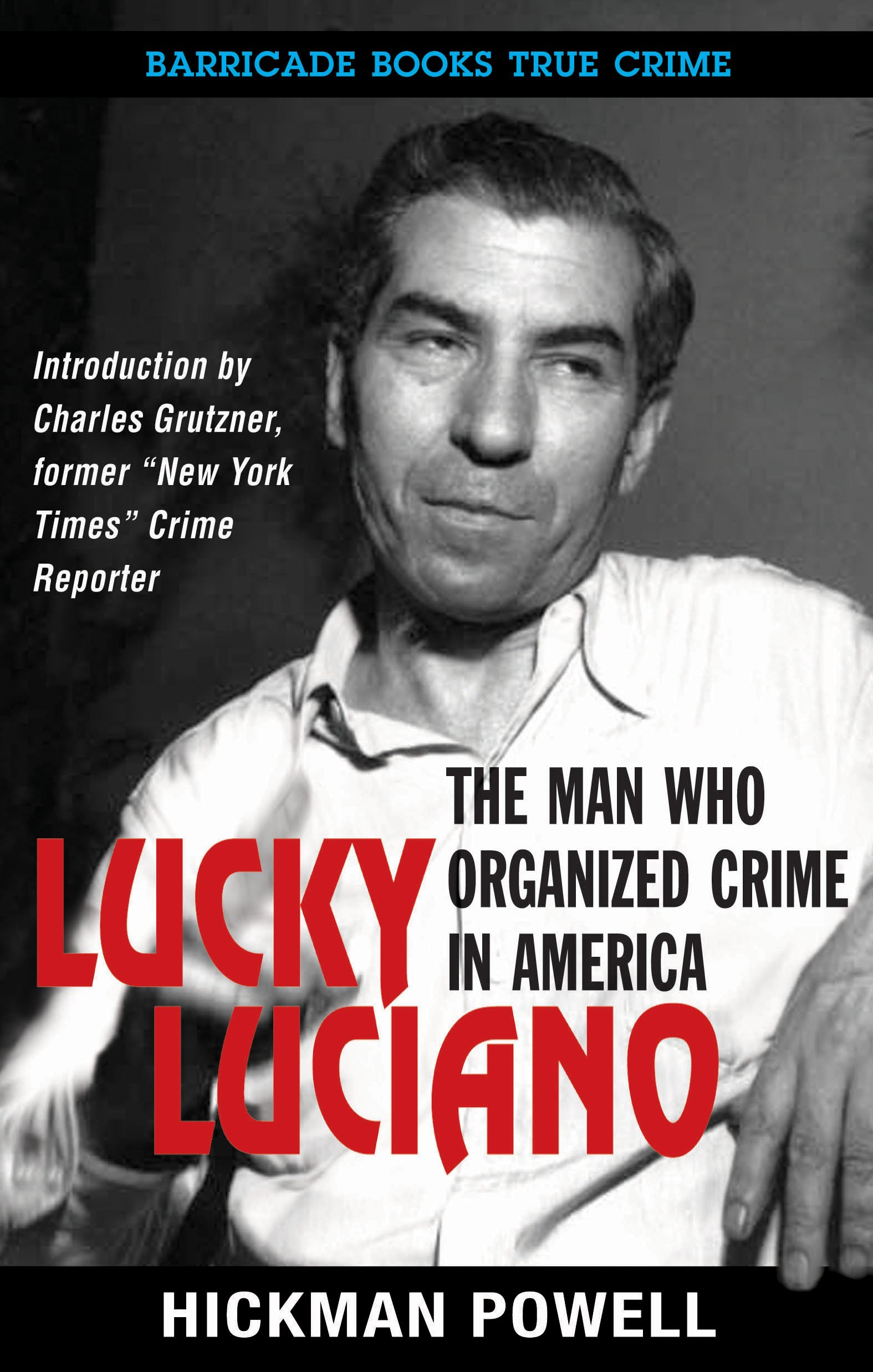 Download Lucky Luciano: The Man Who Organized Crime in America pdf