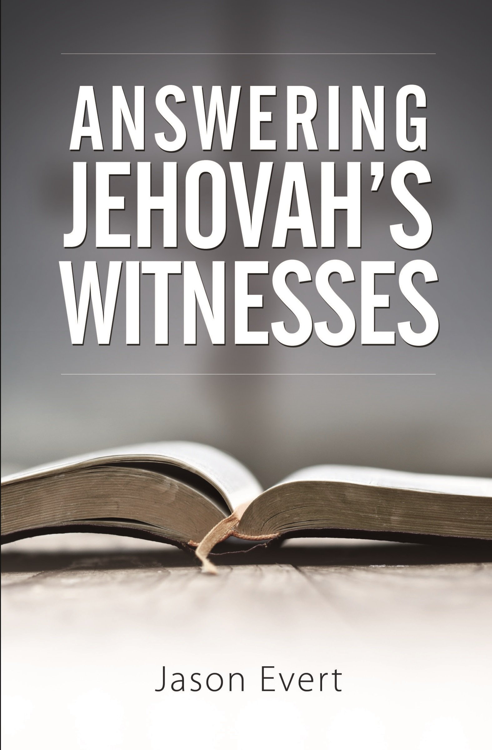 Answering Jehovah's Witnesses: Jason Evert: 9781888992212