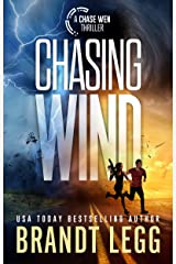 Chasing Wind (Chase Wen Thriller) Kindle Edition