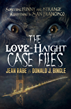 The Love-Haight Case Files: Seeking Supernatural Justice