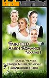 Fairfield Amish Romance: Volume 1 (Fairfield Amish Romance Anthologies)