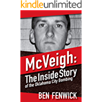 McVeigh: The Inside Story of the Oklahoma City Bombing