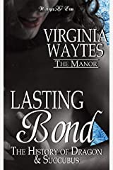 Lasting Bond: The History of Dragon & Succubus [A Paranormal Romance Novelette] (The Manor Book 20) Kindle Edition
