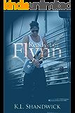 Ready For Flynn, Part 1 : A Rockstar Romance  (The Ready For Flynn Series)