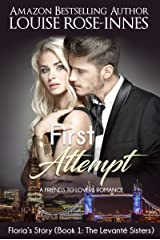 First Attempt (Floria's Story): The Levanté Sisters Series - Book 1 Kindle Edition