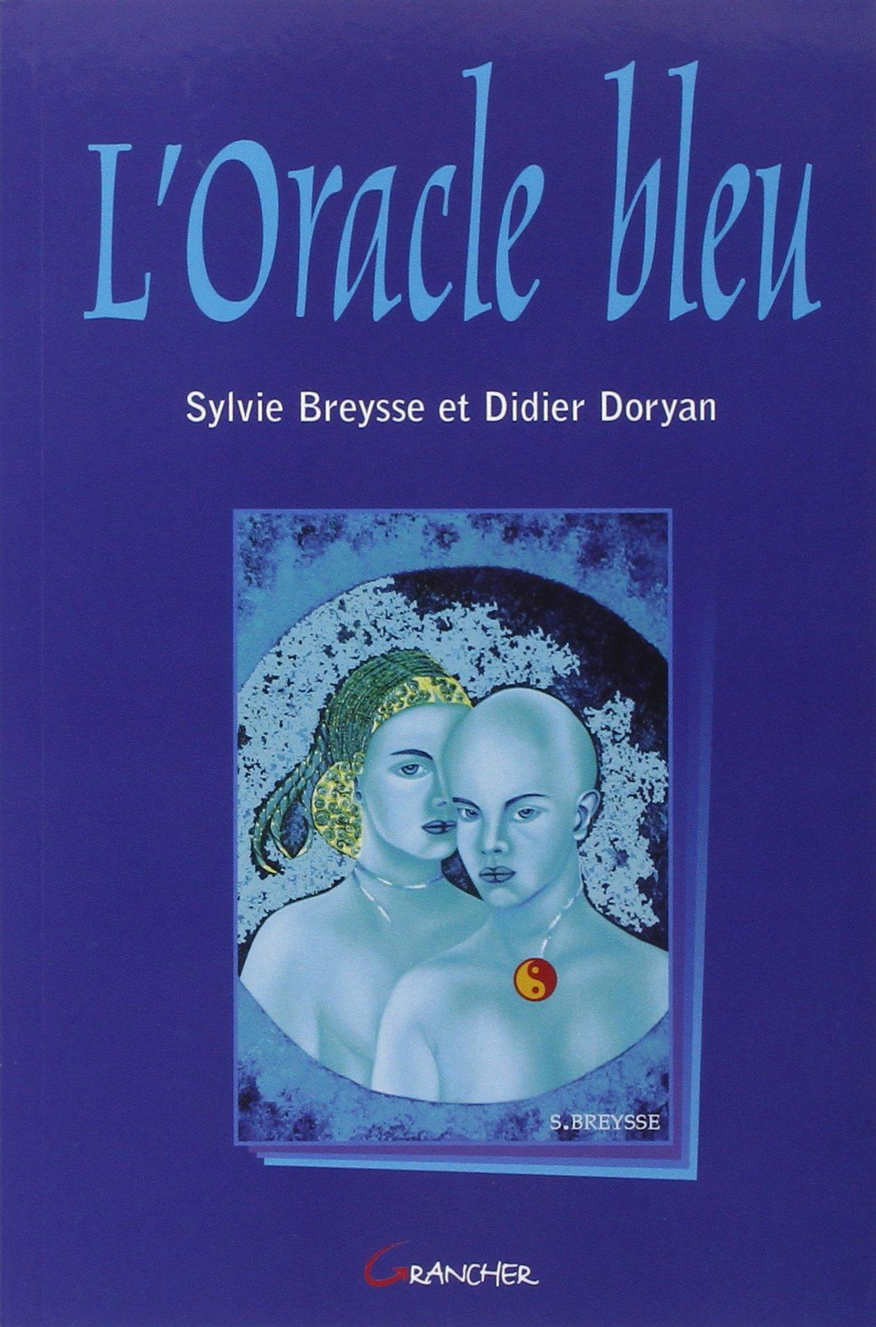 Amazon.fr - L Oracle bleu - Sylvie Breysse   Didier Doryan - Livres a15a3528d031
