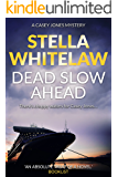 Dead Slow Ahead (Casey Jones Book 2)