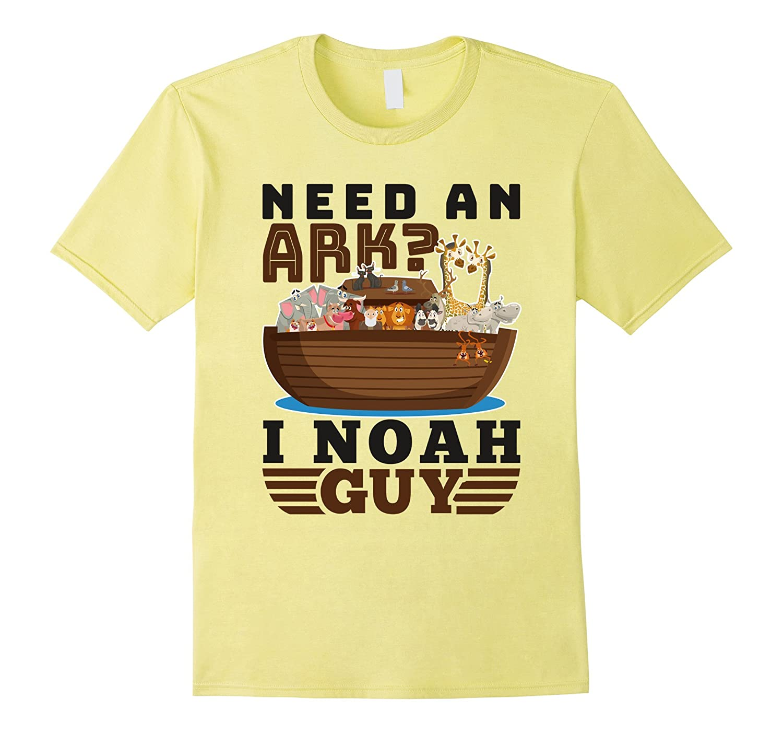Need an Ark? I Noah Guy – Funny Christian T-Shirt ...