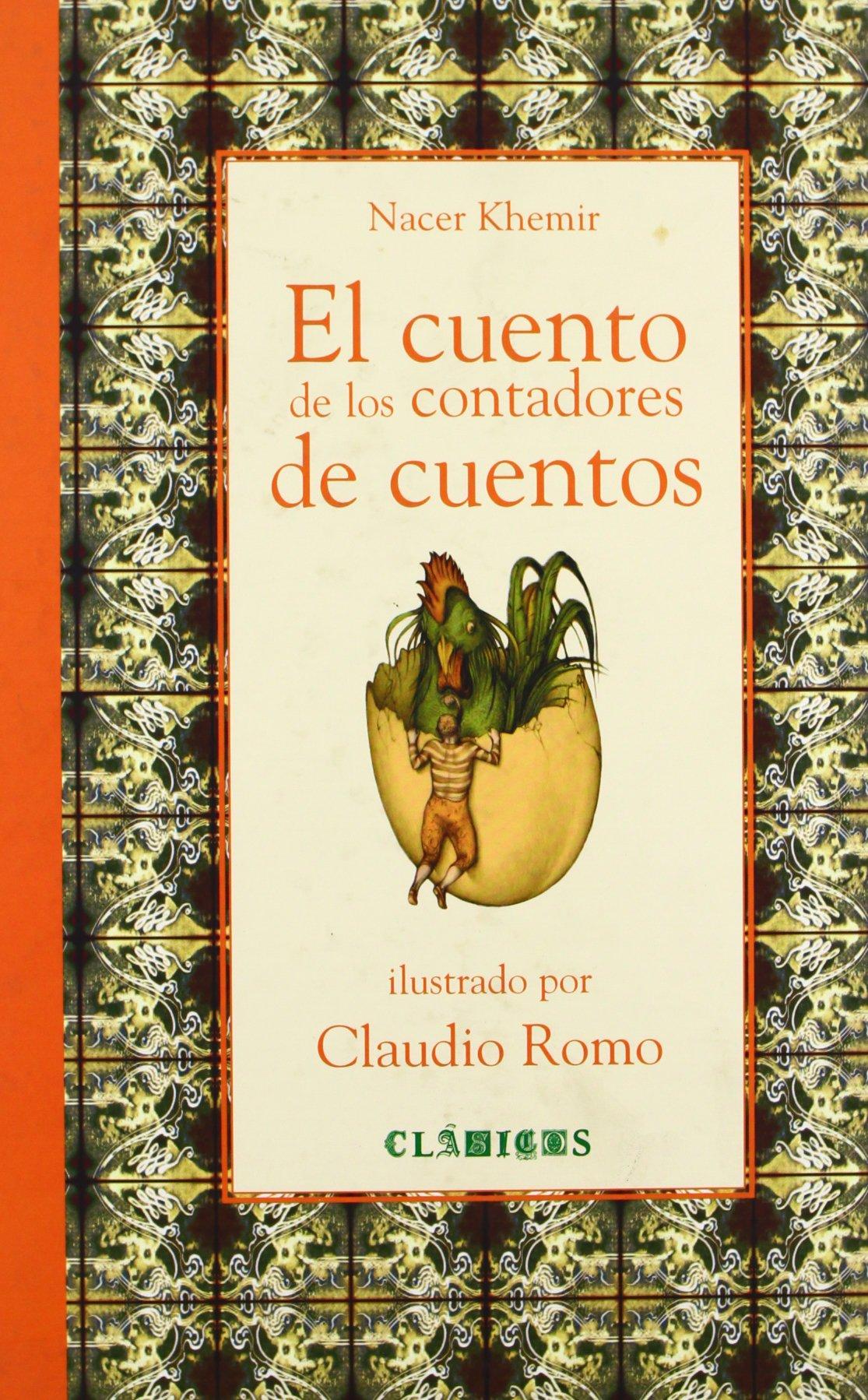 El cuento de los contadores de cuentos (Clasicos (Fondo De Cultura Economica (Mexico)).) (Spanish Edition) PDF