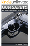 Gun Safety: Home Defense and Concealed Carry