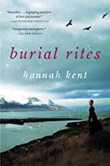 Burial Rites: A Novel Kindle Edition
