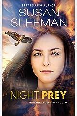 Night Prey: (Nighthawk Security Book 6) Kindle Edition