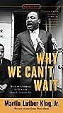 Why We Can't Wait (Signet Classics)