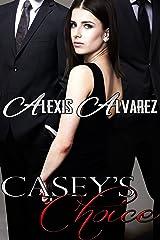 Casey's Choice Kindle Edition