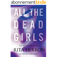 All the Dead Girls (Graveyard Falls Book 3) (English Edition)