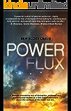 The Power Flux: A Dystopian Novel