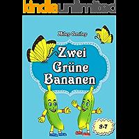 Gute-Nacht-Geschichten: Zwei Grüne Bananen (Kinderbücher,  deutsch kinder buch, Schlafenszeit) (German Edition)